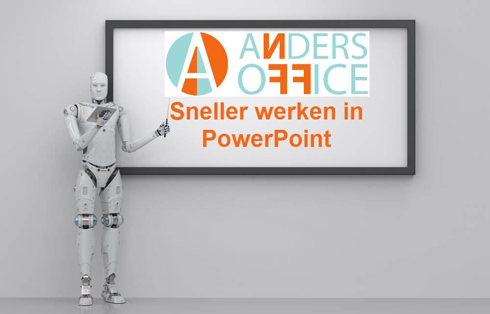 Sneller werken in PowerPoint